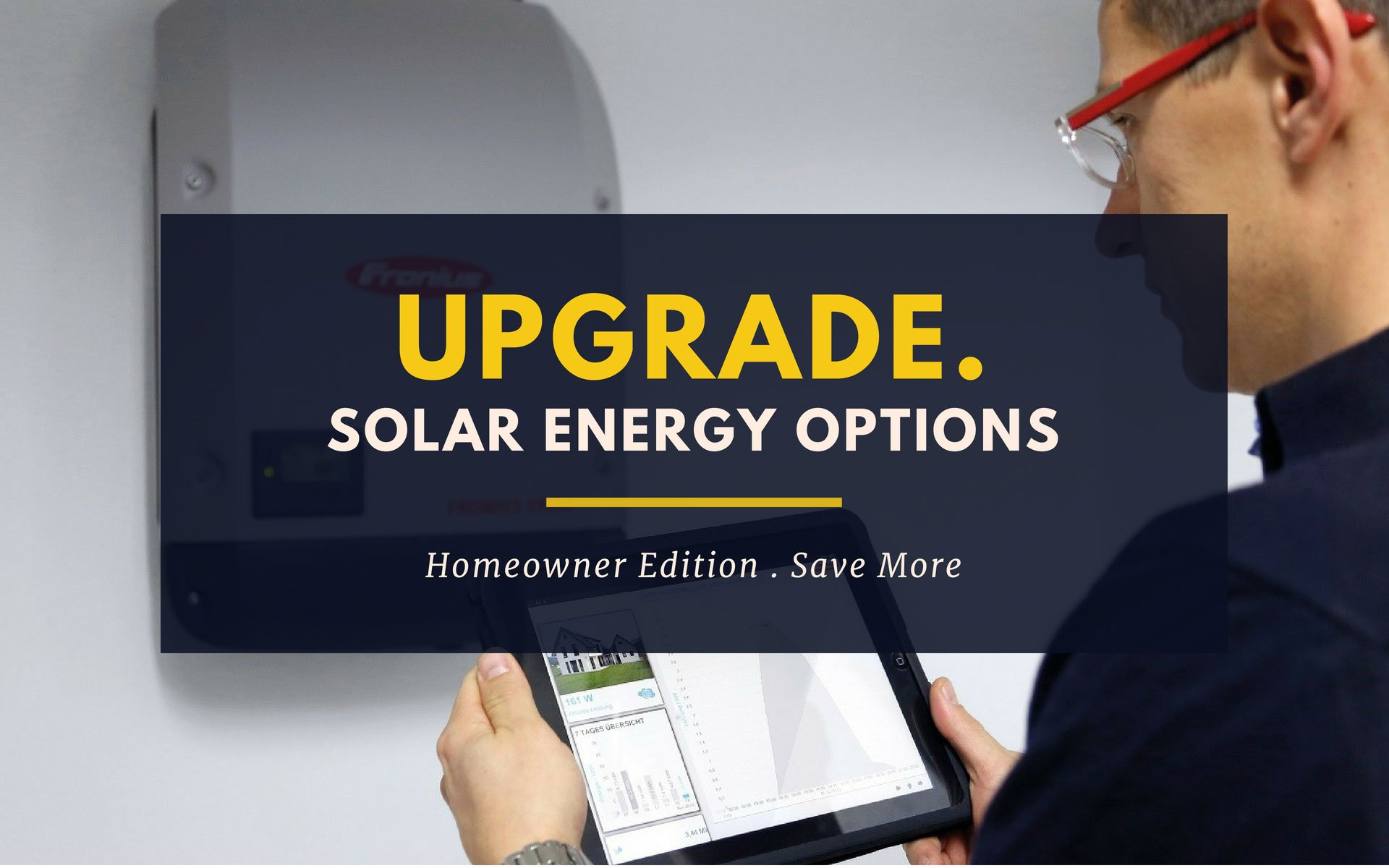 Upgrade Solar Energy Options by Perth Solar Warehouse (PSW Energy)