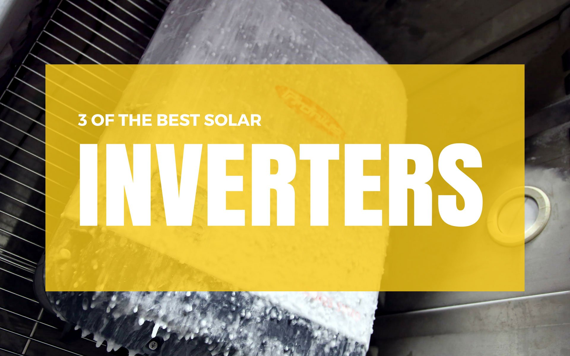 3 OF THE BEST SOLAR INVERTERS BY PERTH SOLAR WAREHOUSE